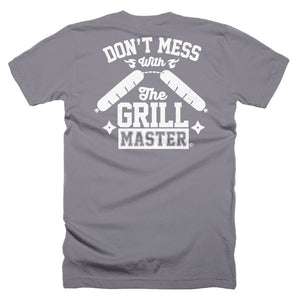 Don't mess with the grill master. Short-Sleeve T-Shirt