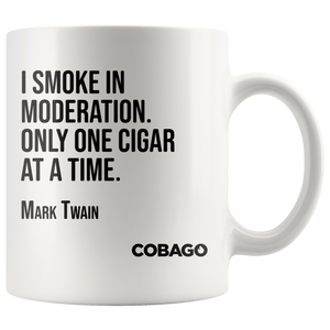 White Mug. Cigar Quotes. MODERATION