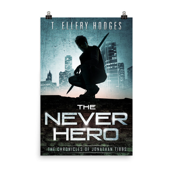 The Never Hero 24 x 36 Tall Poster
