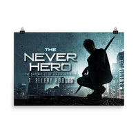The Never Hero 24 x 36 Long Poster