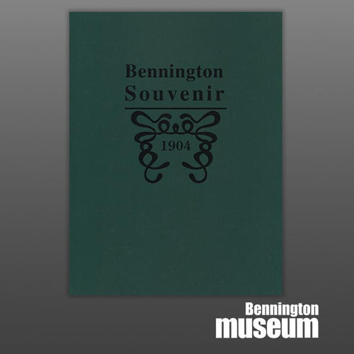 Museum Publication: Historical Society, 'Bennington Souvenir 1904'