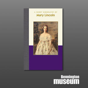 Applewood: Book, 'A Short Biography of Mary Lincoln'