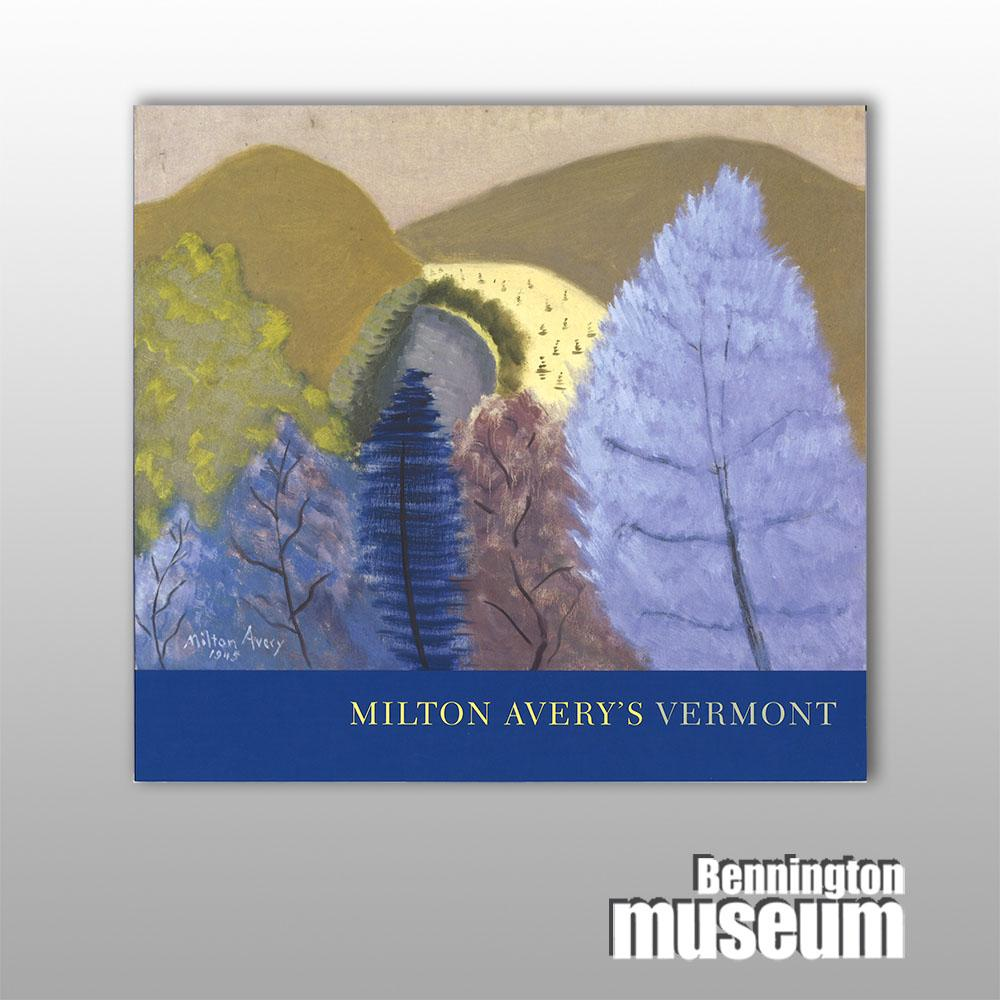 Museum Publication: Catalogue, 'Milton Avery's Vermont'