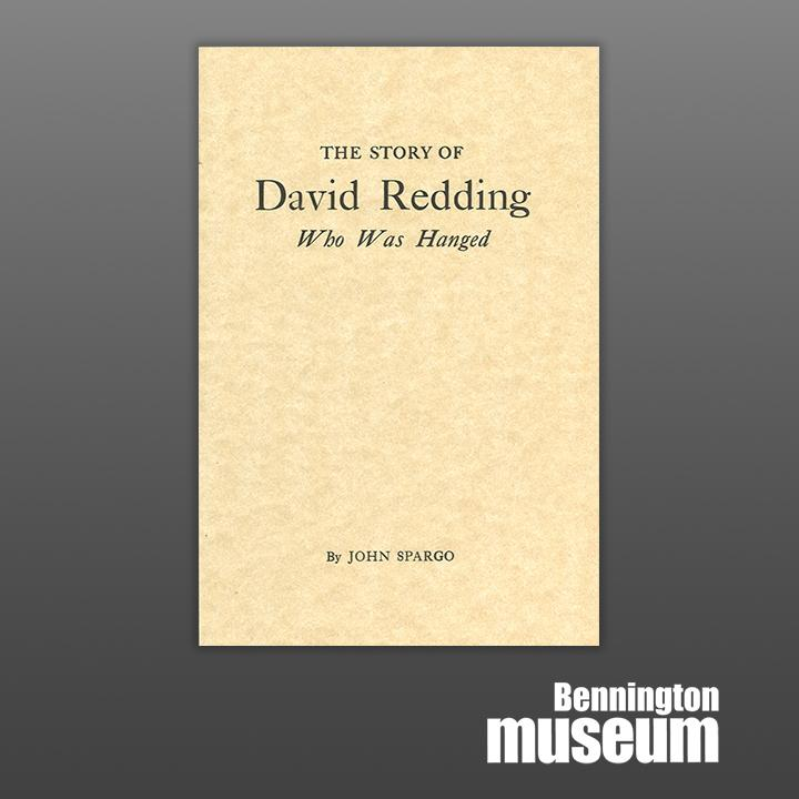 Museum Publication: Historical Society, 'The Story of David Redding'