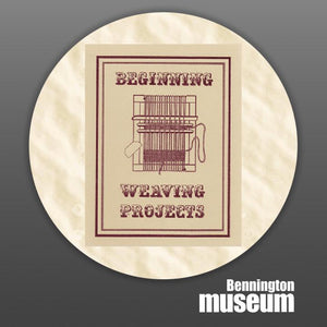 Historic Folk Toys: Book, 'Beginning Weaving Projects'