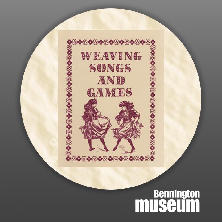 Historic Folk Toys: Book, 'Weaving Songs & Games'