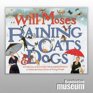 Will Moses: Book, 'Raining Cats and Dogs'