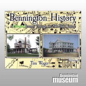 Tim Wager: Book, 'Bennington History' Volume 1