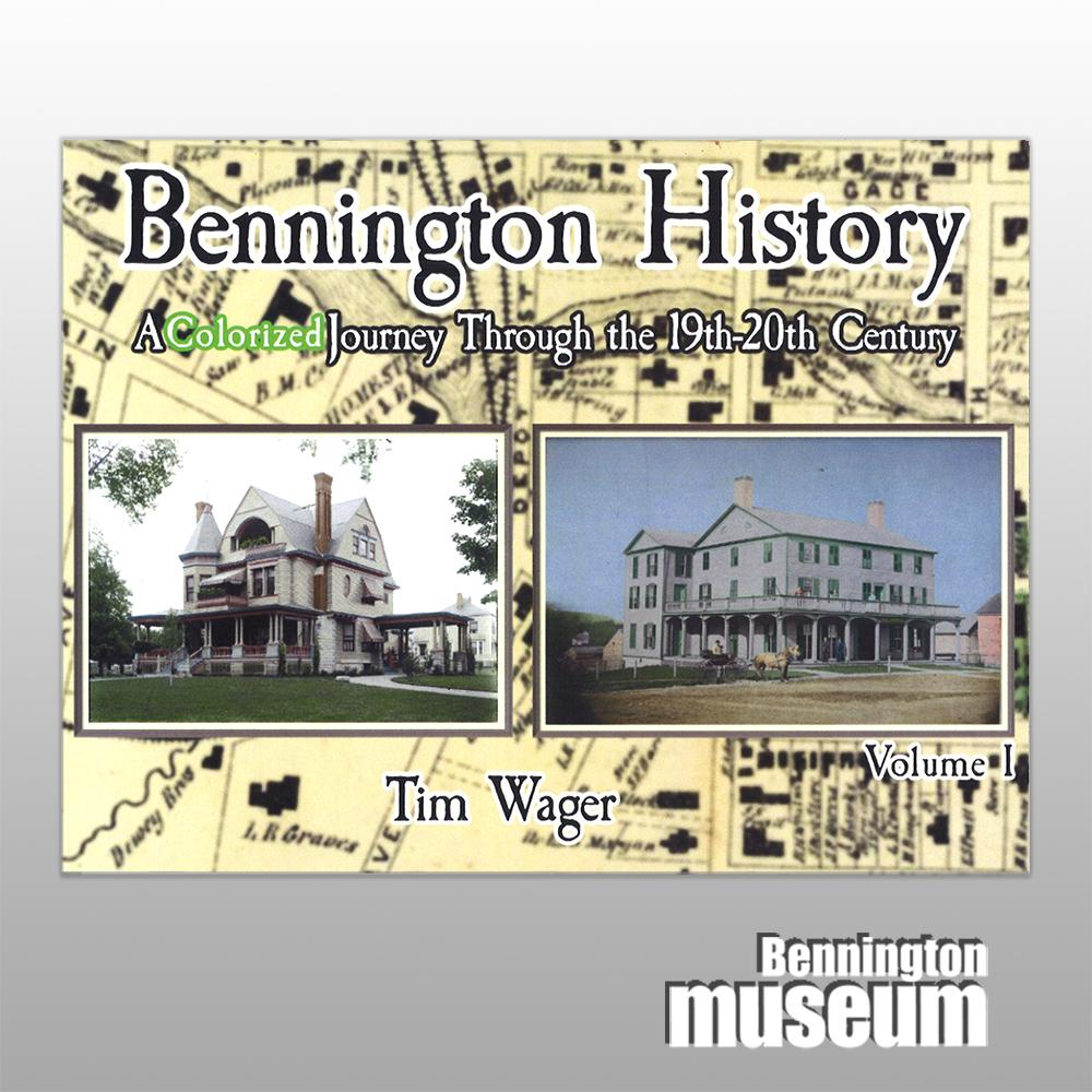 Tim Wager: Book, 'Bennington History'