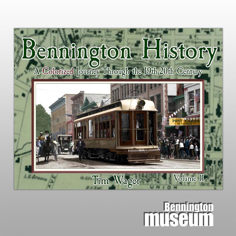 Tim Wager: Book, 'Bennington History' Volume 2