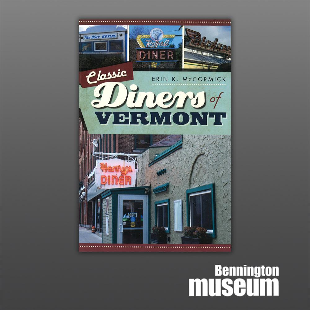 History Press: Book, 'Classic Diners of Vermont'