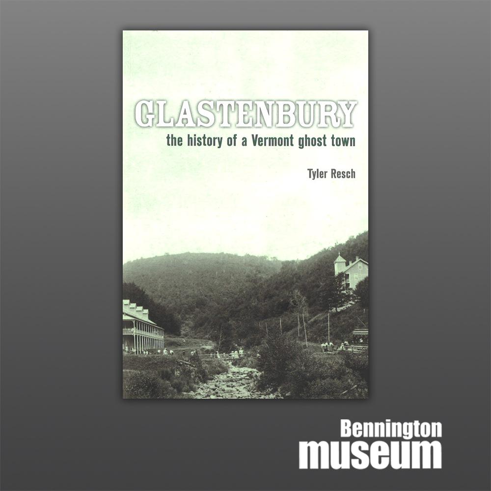 History Press: Book, 'Glastenbury: The History of a Vermont Ghost Town'