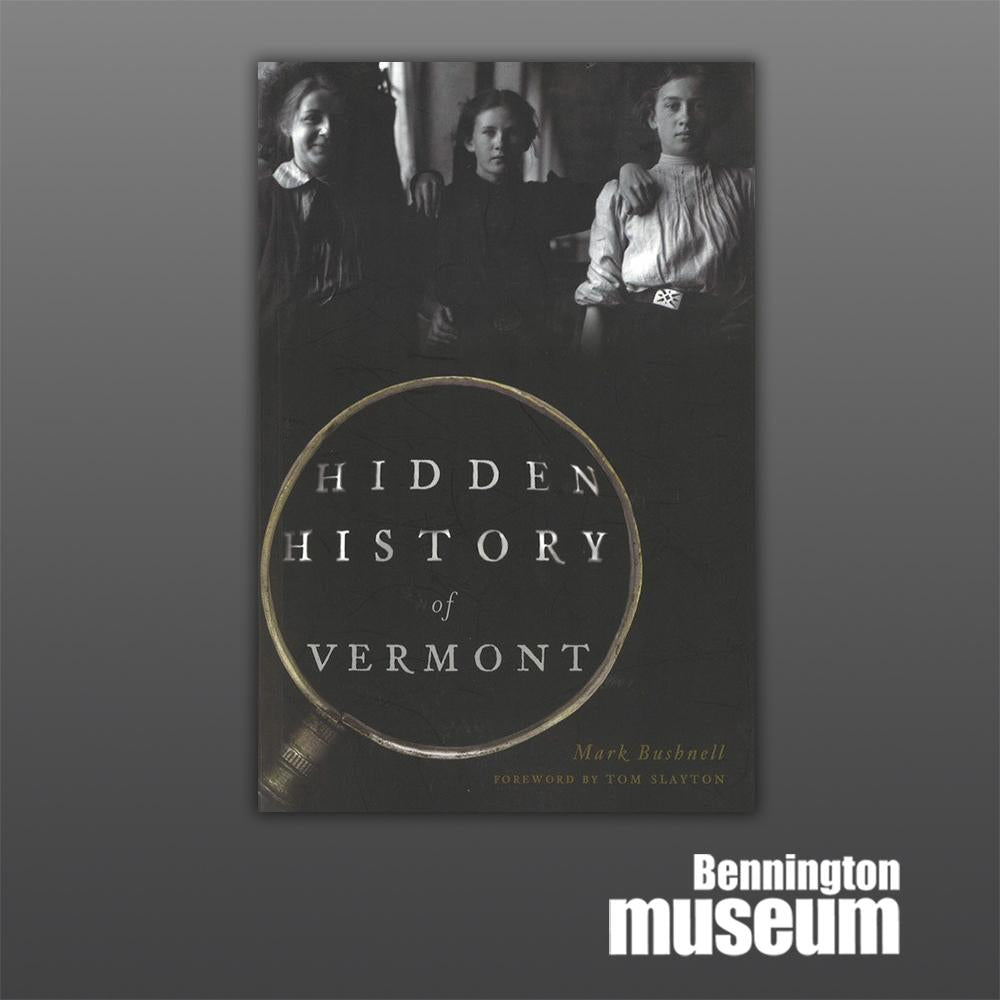 History Press: Book, 'Hidden History of Vermont'