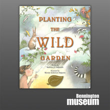 Museum Trail Tale: Book, 'Planting the Wild Garden'
