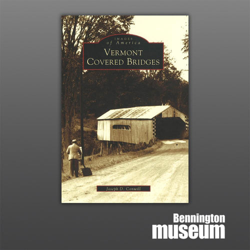 History Press: Book, 'Vermont Covered Bridges'
