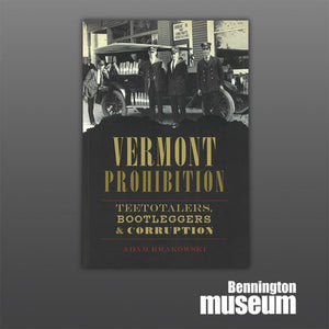 History Press: Book, 'Vermont Prohibition'
