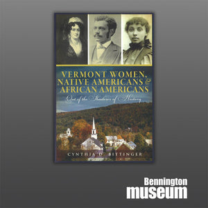 History Press: Book, 'Vermont Women, Native Americans & African Americans'