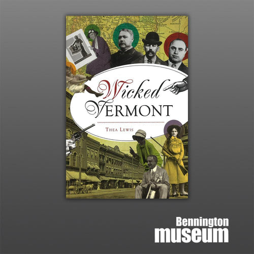 History Press: Book, 'Wicked Vermont'