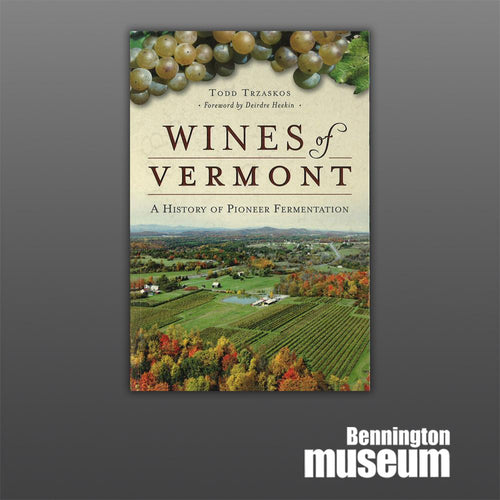 History Press: Book, 'Wines of Vermont'