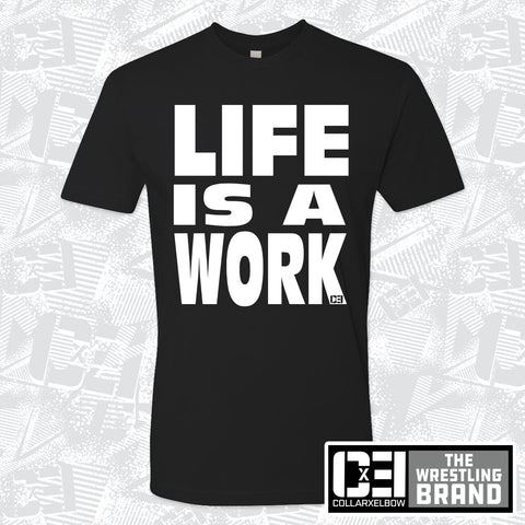 Life is a Work