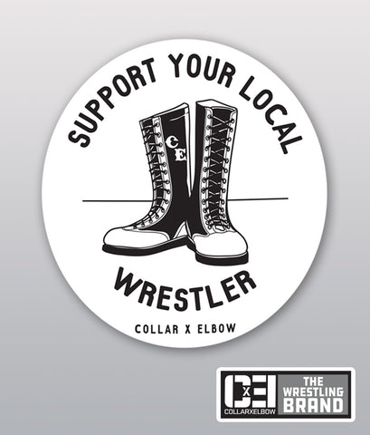 Support Your Local Wrestler - Sticker