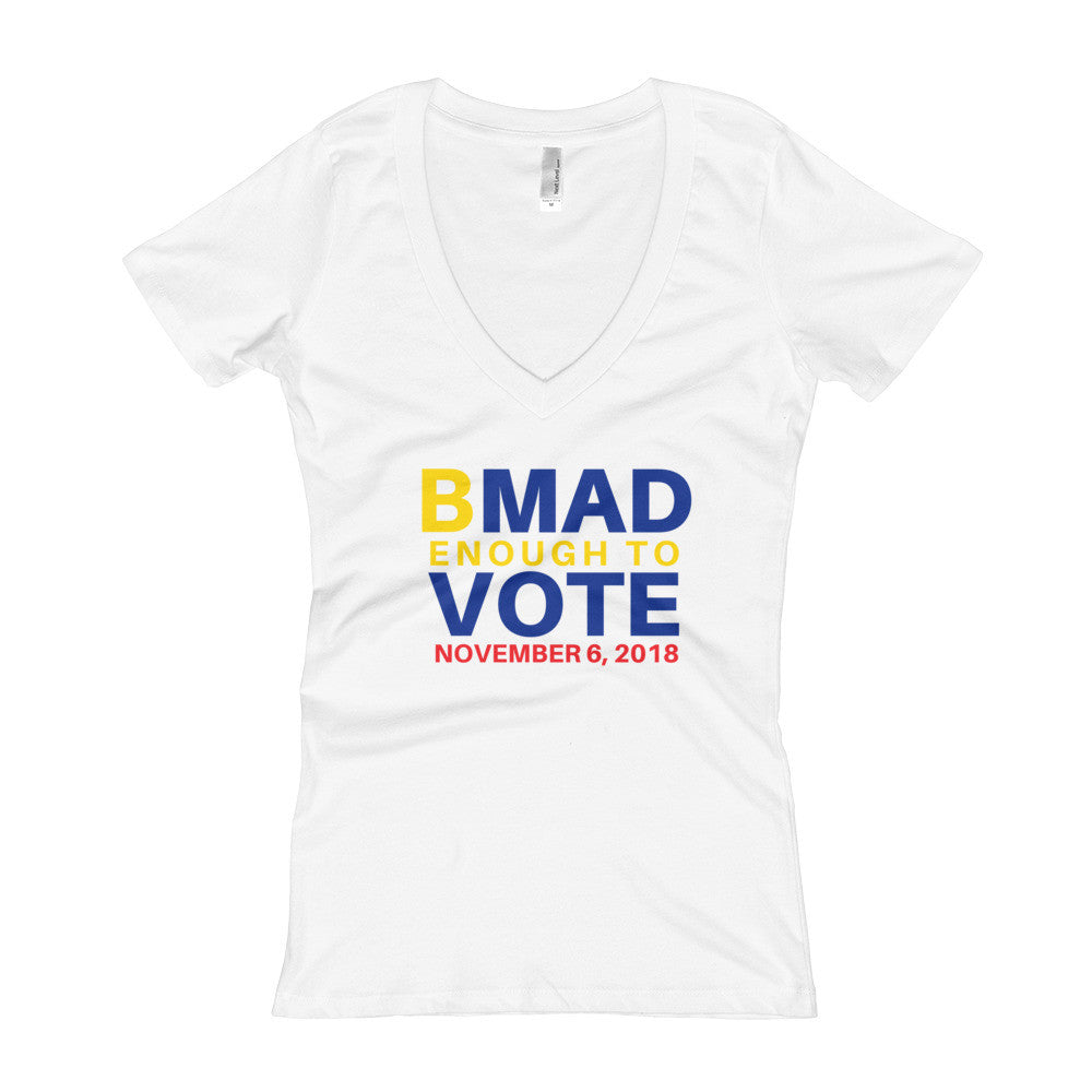 Be Mad Enough to Vote Women's V-Neck T-shirt