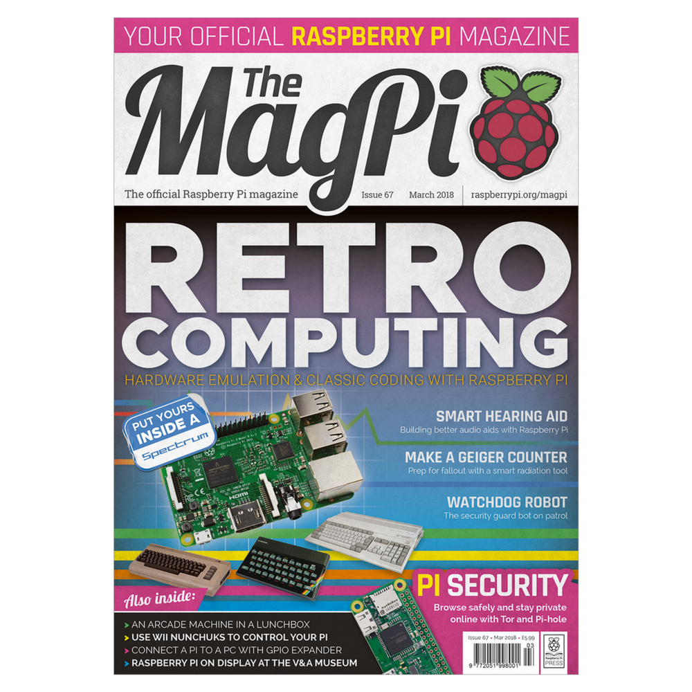 The MagPi Raspberry Pi Magazine ? Issue 67