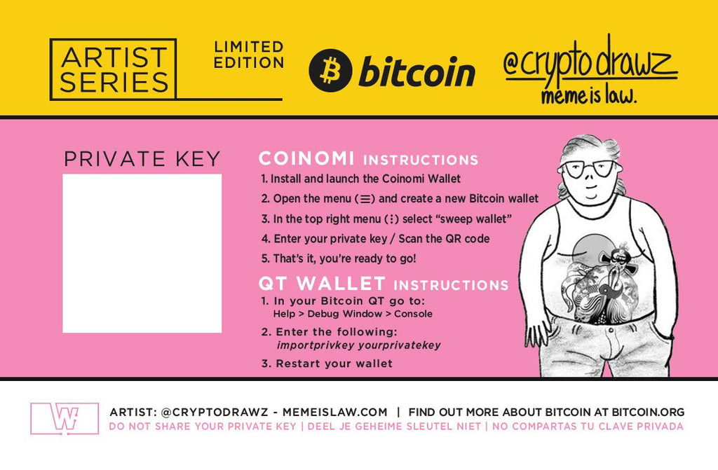 Bitcoin Limited Edition (Meme Is Law) by Cryptodrawz