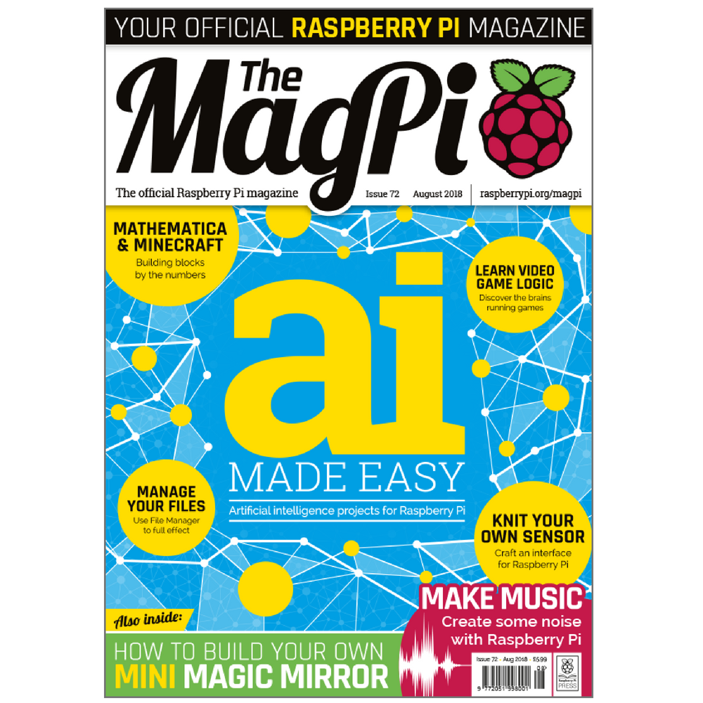 The MagPi Raspberry Pi Magazine - Issue 72