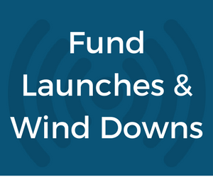 New Private Fund Launches & Closures