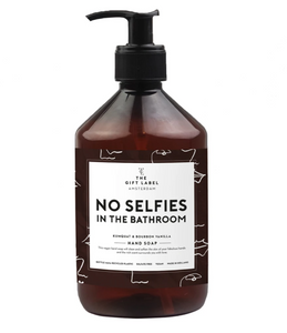 No Selfies in the Bathroom hand soap