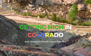 A Taste of Colorado: A Day Rock Climbing in Eldo