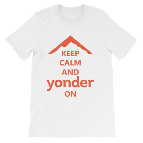 Yonder Keep Calm And Yonder On T-Shirt