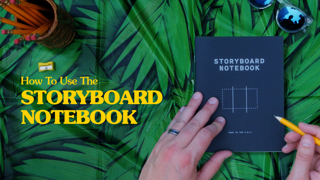 How to Use the Storyboard Notebook