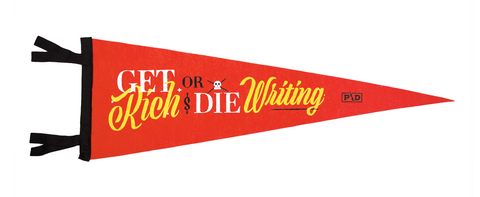 Get Rich or Die Writing Pennant