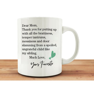 MuGod Funny Mug Quotes with Dear Mom Coffee Tea 11oz Cup. Unique Gifts For Dad Men Wife Husband,Christmas,Birthday,Father's Day