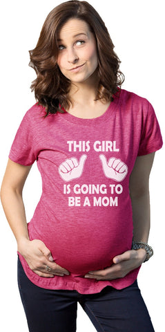 Maternity This Girl Is Going to be a Mom T-Shirt Funny Pregnancy Tee For Expecting Mothers
