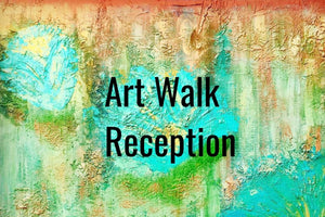 Art Walk Reception - Nov 16th