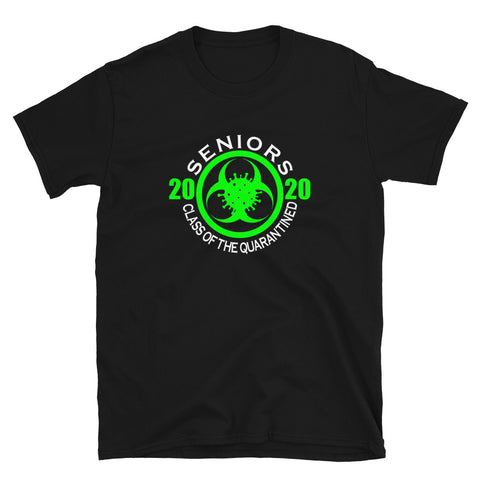 eniors 2020 Class of the Quarantined (green imprint) t-shirt