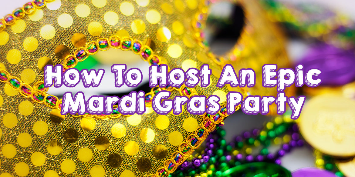 How to Host an Epic Mardi Gras Party