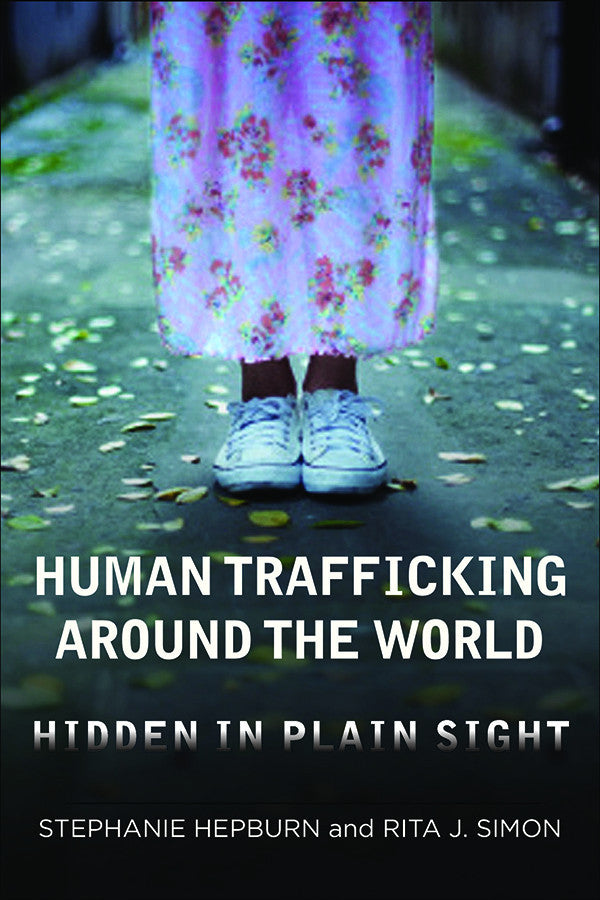 Human Trafficking Around the World: Hidden in Plain Sight | Columbia University Press - Good Cloth