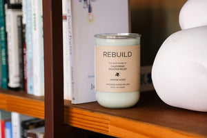 Rebuild | Northern California Wildfire Relief | Jasmine Scent