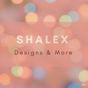 Shalex Designs and More