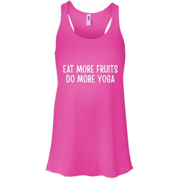 Eat More Fruits Do More Yoga Flowy Tank