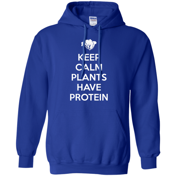 Keep Calm Plants Have Protein Hoodie