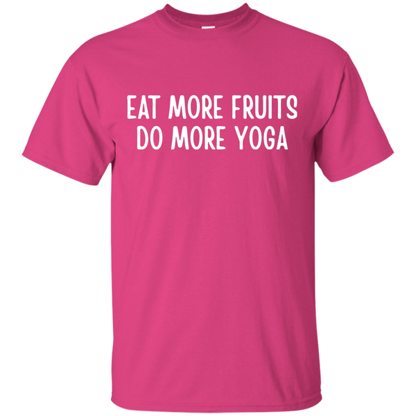 Eat More Fruits Do More Yoga T-Shirt
