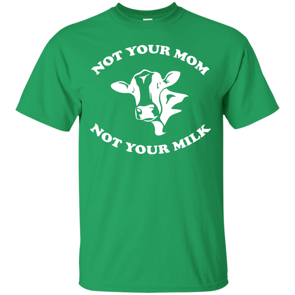 Not Your Milk T-Shirt