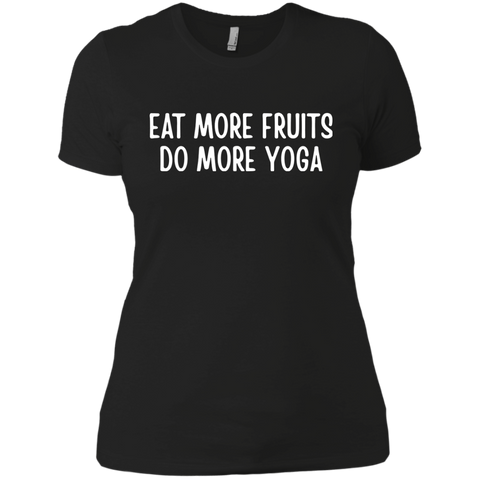 Eat More Fruits Do More Yoga Ladies Boyfriend T-Shirt