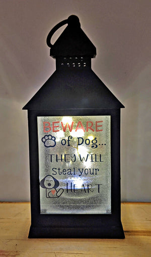Beware of Dog..They steal your heart LED Lantern