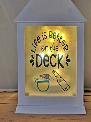 What happens on the deck stays on the deck LED Lantern